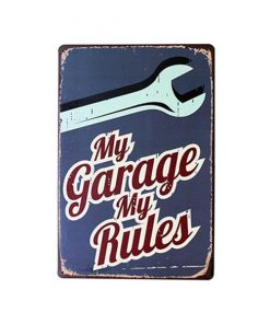 My Garage My Rules - metalen bord