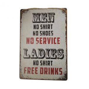 Men no shirt no shoes no service - metalen bord