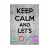 Keep Calm and Let's Play wandplaat