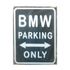 BMW parking only 2.0 - metalen bord