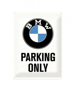 BMW parking only - metalen bord