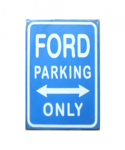 Ford parking only - metalen bord