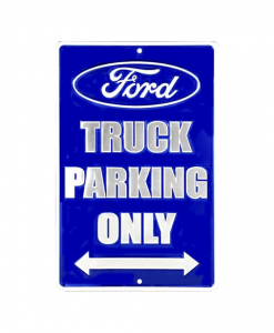 Ford truck parking only - metalen bord