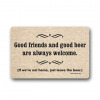 Good friends and good beer deurmat