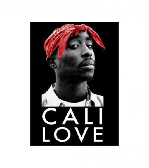 Tupac - Cali Love wandplaat