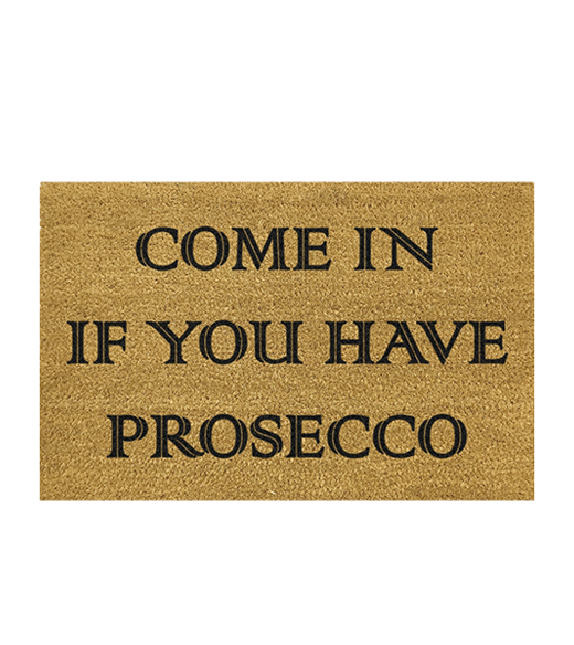 Come in if you have Prosecco kokos deurmat