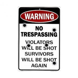 Warning no trespassing - metalen bord