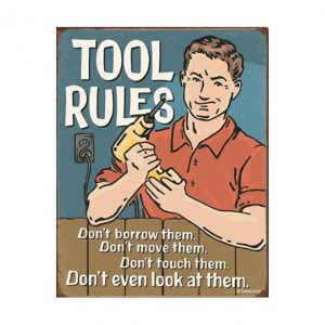 Tools, don't borrow them! - metalen bord