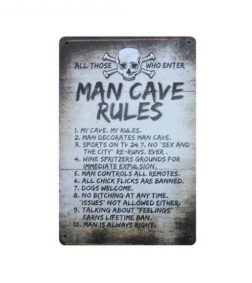 All those who enter MAN CAVE rules - metalen bord
