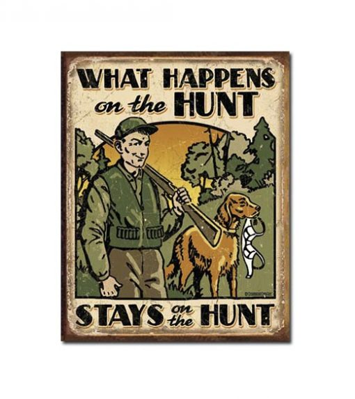 What happens on the hunt - metalen bord