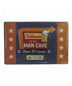 Welcome to the Mancave 24 hours open - metalen bord