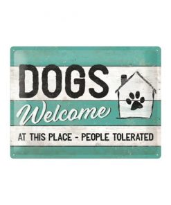 Dogs are welcome - metalen bord