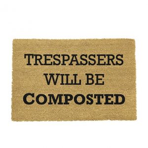 Trespassers will be composted kokos deurmat