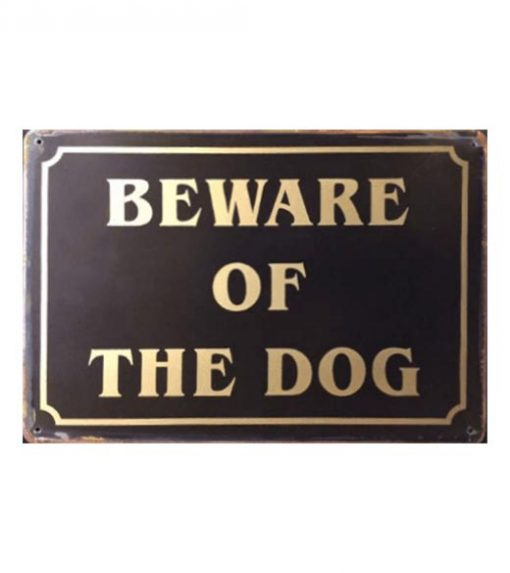 Beware of the dog - metalen bord