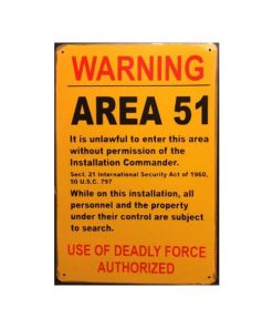 Warning area 51 - metalen bord
