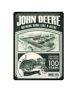 John Deere Nothing runs like a deer 100 years - metalen bord