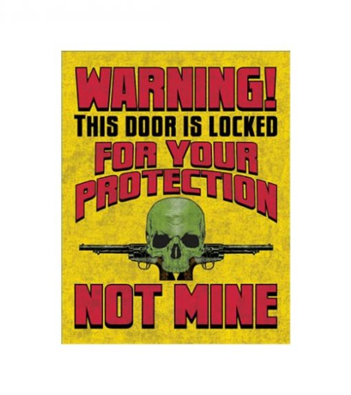 Warning this door is locked - metalen bord