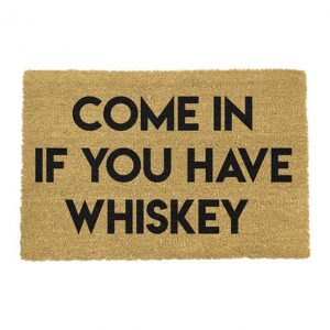 Come in if you have whisky deurmat