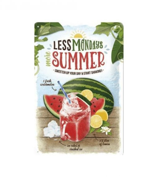 Less Mondays more Summer Watermelon - metalen bord