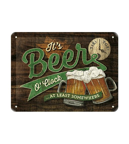 At least somewhere its beer time! - metalen bord