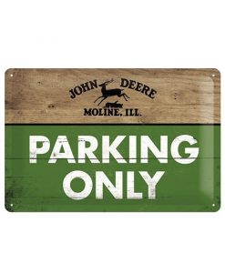 John Deere Moline parking only bord