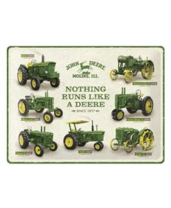 Nothing runs like John Deere - metalen bord