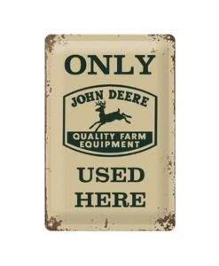 Only John Deere equipment - metalen bord