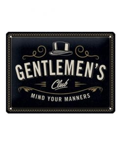 Gentlemen's club mind your manners - metalen bord