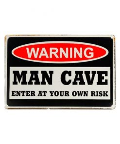 Warning Man Cave risk - metalen bord