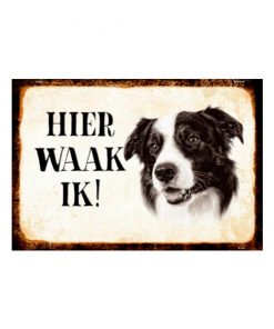 Border Collie, hier waak ik - metalen bord