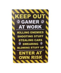 Keep out, gamer at work - metalen bord