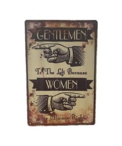 Women are always right - metalen bord