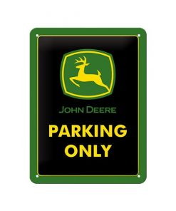 John Deere logo parking only - metalen bord