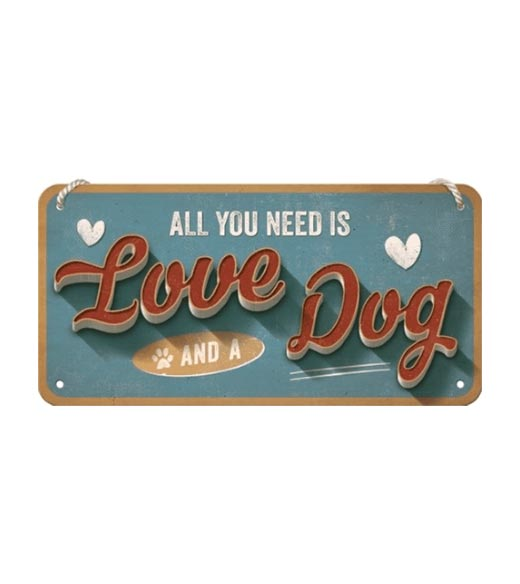 All you need is love & dog - metalen bord