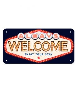 Always Welcome - metalen bord