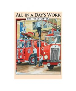 All in a Day's Work The Firefighter - metalen bord
